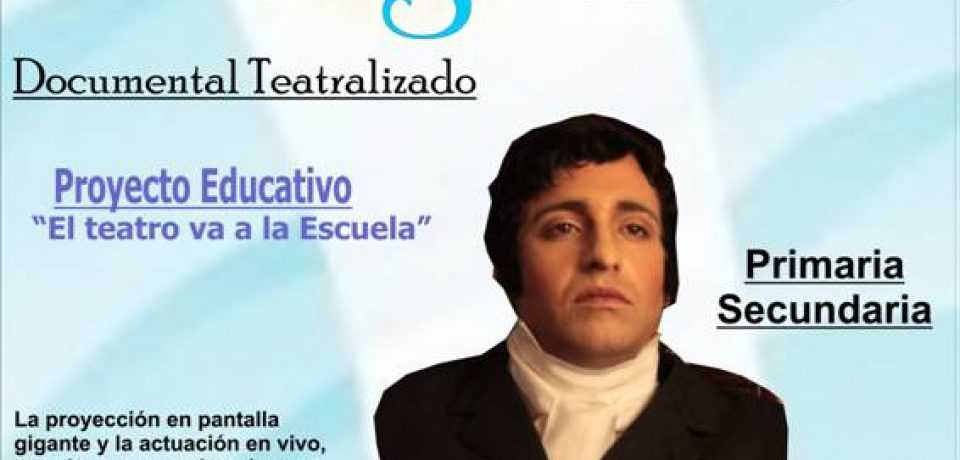 "Alternativa Educativa presenta su espectáculo ""Manuel Belgrano"" Documental Teatralizado"