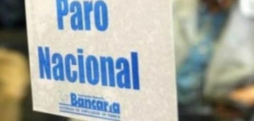 MIÉRCOLES 22, PARO NACIONAL DE LOS BANCARIOS