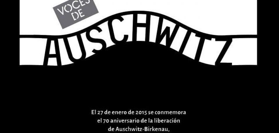 """""""VOCES DE AUSCHWITZ"""": JORNADA DE CONMEMORACIÓN POR LAS VÍCTIMAS DEL HOLOCAUSTO"""